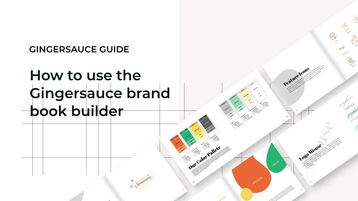 How to use the Gingersauce brand book builder: Create a brand book online