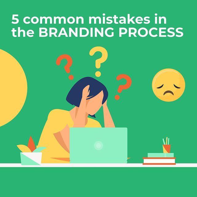 5 Common Branding Mistakes