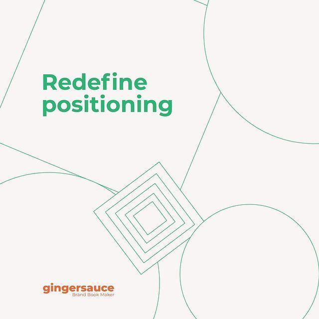 Trap 1: Redefine Positioning
