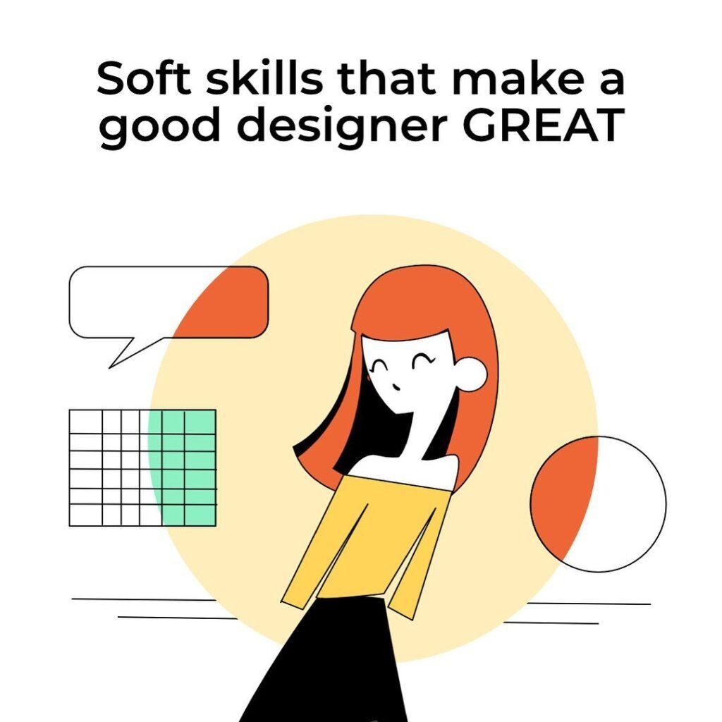 Soft Skills That Make A Good Designer Great
