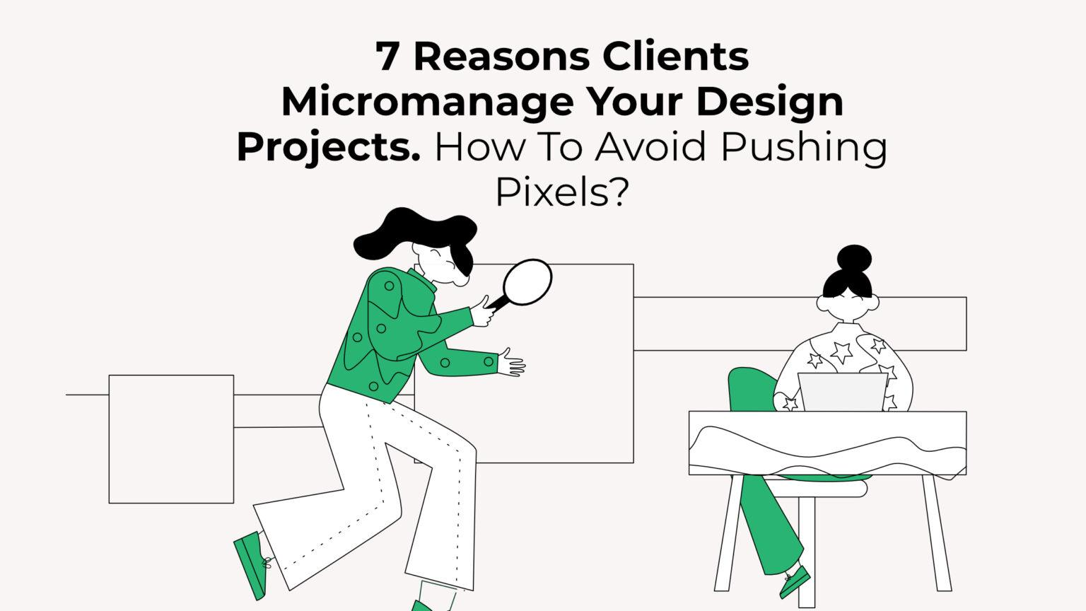 Micromanage Design Projects
