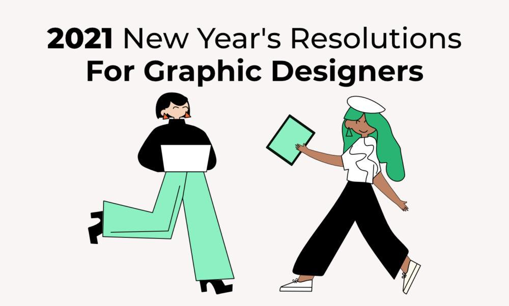 new year's resolutions for graphic designers